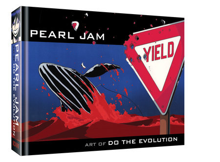 Pearl Jam: Art of Do The Evolution by Joe Pearson