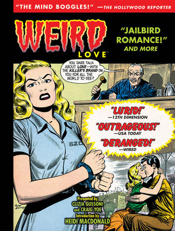 Weird Love: Jailbird Romance! by