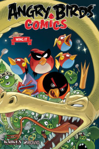 Angry Birds Comics Volume 6: Wing It