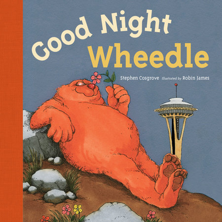 Good Night, Wheedle by Stephen Cosgrove