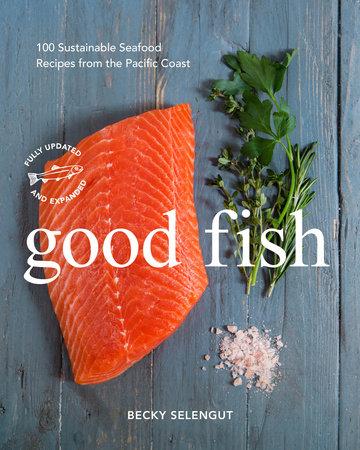 Good Fish by Becky Selengut