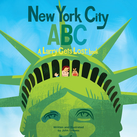 New York City ABC: A Larry Gets Lost Book by John Skewes
