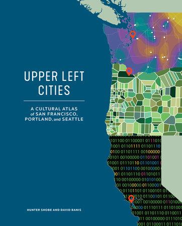Upper Left Cities by Hunter Shobe and David Banis