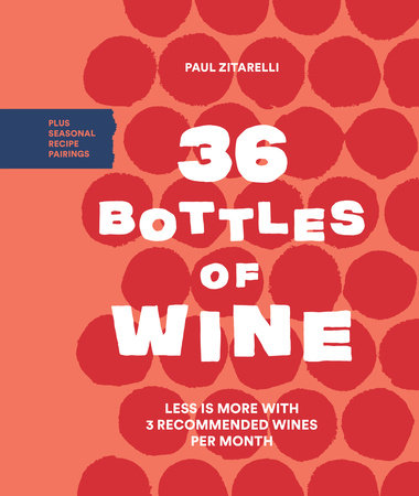 36 Bottles of Wine by Paul Zitarelli