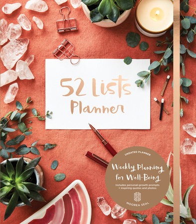 52 Lists Planner by Moorea Seal