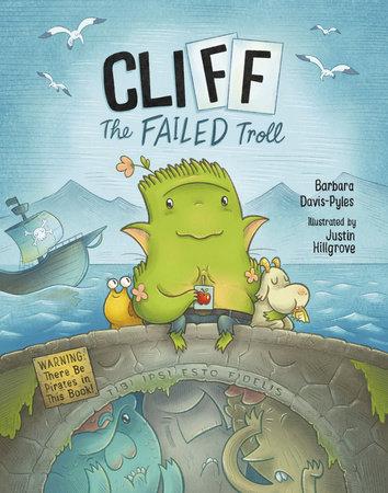 CliFF the Failed Troll by Barbara Davis-Pyles
