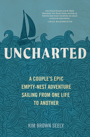 Uncharted by Kim Brown Seely