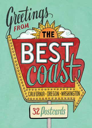 Greetings from the Best Coast by Chandler O'Leary