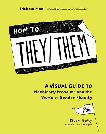 How to They/Them by Stuart Getty