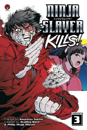 Ninja Slayer Kills 3 by Koutarou Sekine