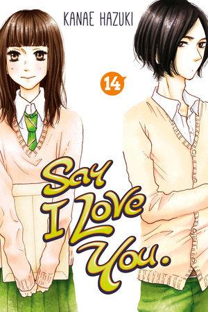 Say I Love You. 14 by Kanae Hazuki