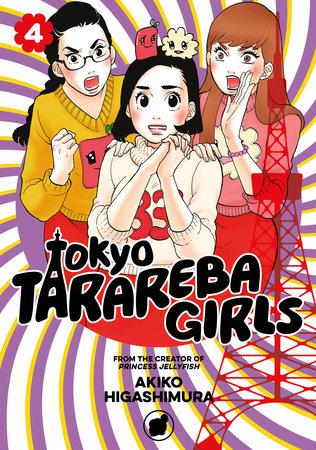 Tokyo Tarareba Girls 4 by Akiko Higashimura