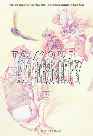 To Your Eternity 12 by Yoshitoki Oima