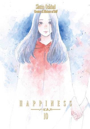Happiness 10 by Shuzo Oshimi