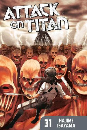 Attack on Titan 31 by Hajime Isayama