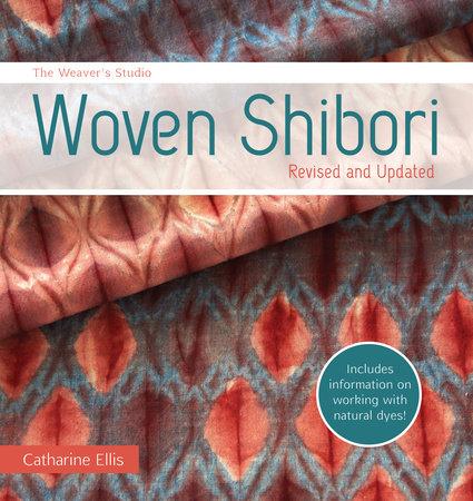 The Weaver's Studio - Woven Shibori by Catharine Ellis