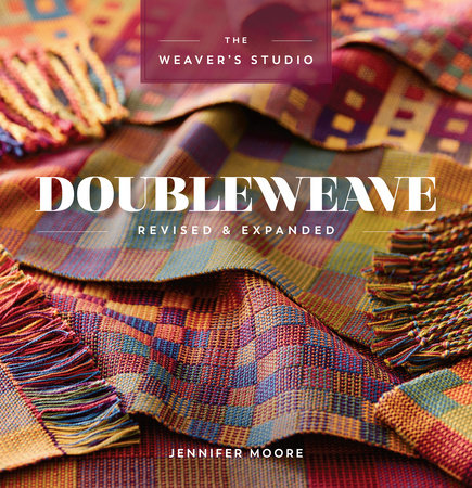 Doubleweave Revised & Expanded by Jennifer Moore