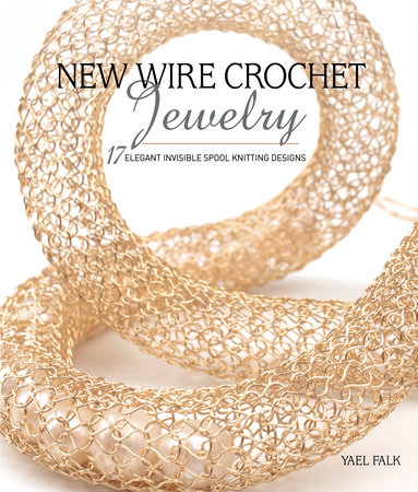 New Wire Crochet Jewelry by Yael Falk