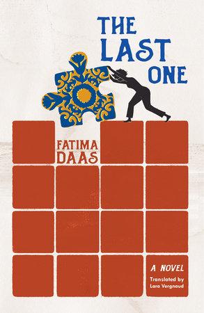 The Last One by Fatima Daas
