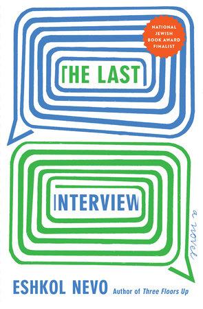 The Last Interview by Eshkol Nevo