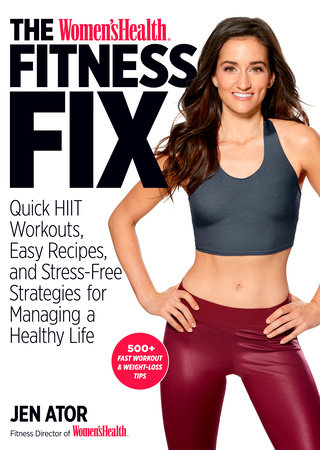 The Women's Health Fitness Fix by Jen Ator and Editors of Women's Health Maga