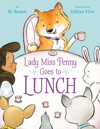 Lady Miss Penny Goes To Lunch by Maya Rodale