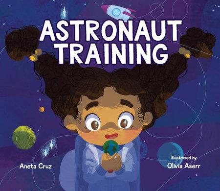 Astronaut Training by Aneta Cruz