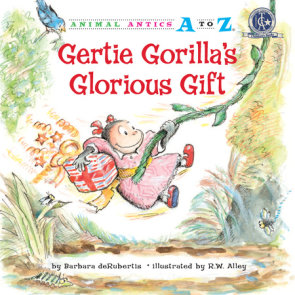 Gertie Gorilla's Glorious Gift