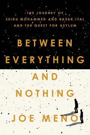 Between Everything and Nothing by Joe Meno