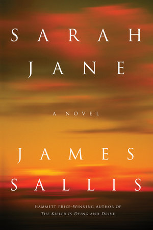 Sarah Jane by James Sallis