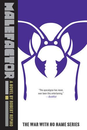 Malefactor by Robert Repino
