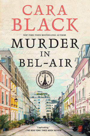Murder in Bel-Air by Cara Black