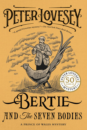 Bertie and the Seven Bodies by Peter Lovesey