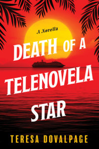 Death of a Telenovela Star (A Novella)