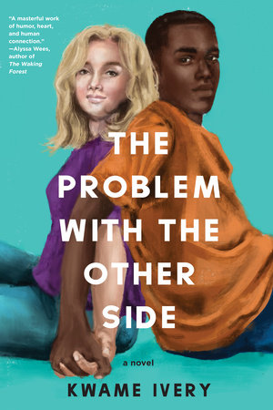 The Problem with the Other Side by Kwame Ivery