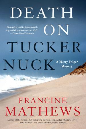 Death on Tuckernuck by Francine Mathews