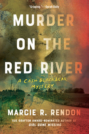 Murder on the Red River (MN Edition) by Marcie R. Rendon