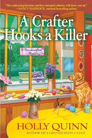 A Crafter Hooks a Killer by Holly Quinn