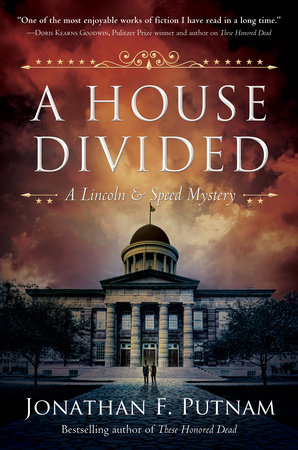 A House Divided by Jonathan F. Putnam