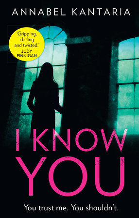 I Know You by Annabel Kantaria