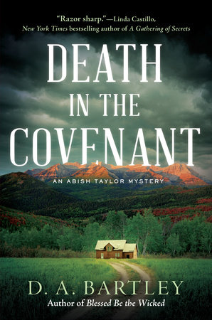 Death in the Covenant by D. A. Bartley
