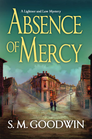 Absence of Mercy by S. M. Goodwin