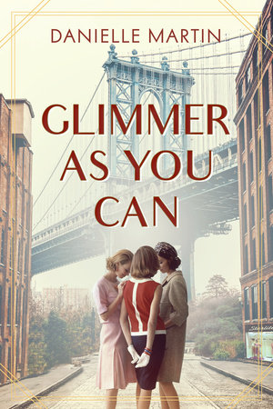 Glimmer As You Can by Danielle Martin