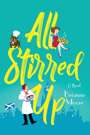 All Stirred Up by Brianne Moore