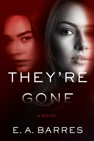 They're Gone by E. A. Barres