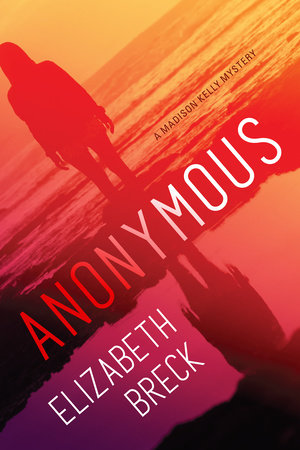 Anonymous by Elizabeth Breck