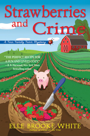 Strawberries and Crime by Elle Brooke White