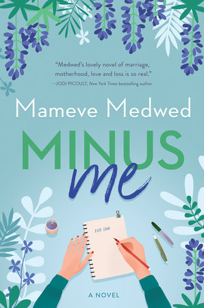 Minus Me by Mameve Medwed
