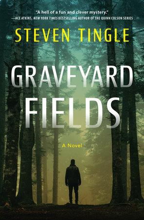 Graveyard Fields by Steven Tingle