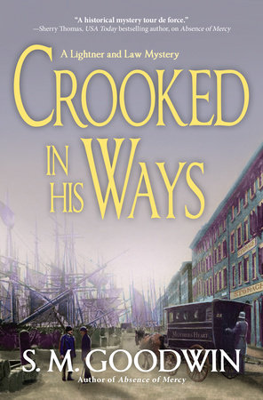 Crooked in His Ways by S. M. Goodwin